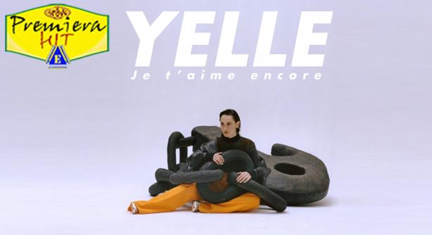 Premiera Hit Ponedelnik - 04 05 2020 - Yelle – Je taime Encore