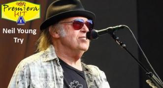 Premiera Hit Vtornik - 19 05 2020 - Neil Young – Try