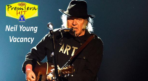 Premiera Hit Petok -25 06 2020 - Neil Young – Vacancy