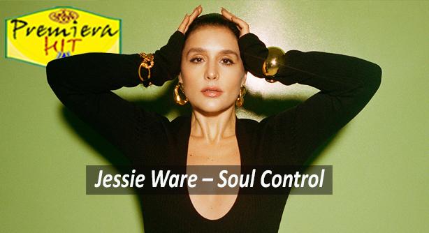 Jessie Ware – Soul Control (Премиера Хит)