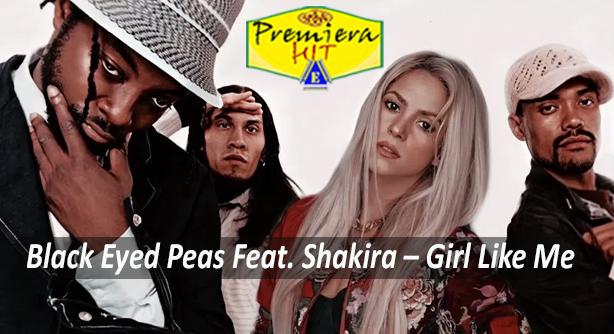 Premiera Hit Vikend -27 06 2020 - Black Eyed Peas Feat Shakira – Girl Like Me