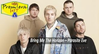 Premiera Hit Cetvrtok - 02 07 2020 - Bring Me The Horizon – Parasite Eve