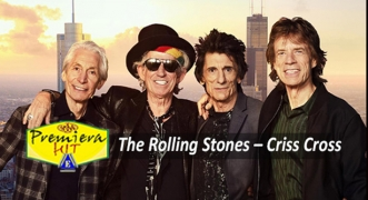 Premiera Hit Cetvrtok - 16 07 2020 - The Rolling Stones – Criss Cross