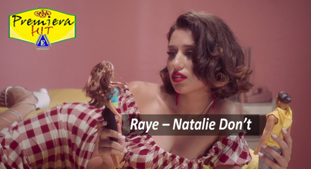 Raye – Natalie Don't (Премиера Хит)