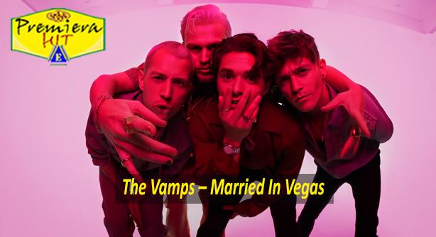 Premiera Hit Cetvrtok - 06 08 2020 - The Vamps – Married In Vegas