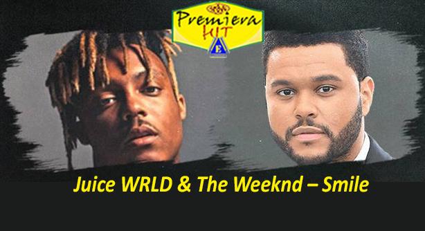 Premiera Hit Ponedelnik- 10 08 2020 - Juice WRLD and The Weeknd – Smile