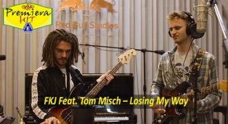 Premiera Hit Sreda -19 08 2020 - FKJ Feat Tom Misch – Losing My Way