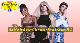 Premiera Hit Vtornik 11 08 2020 - Ava Max Feat Lauv and Saweetie – Kings & Queens Pt 2