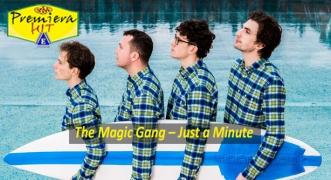 Premiera Hit Petok 04 09 2020 - The Magic Gang – Just a Minute