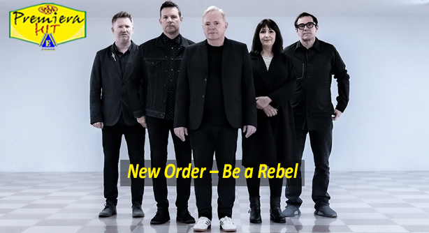 Premiera Hit Petok 18 09 2020 - New Order – Be a Rebel