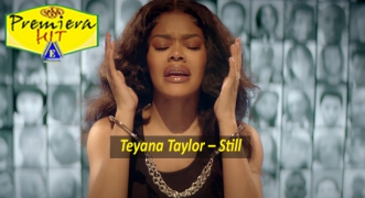 Premiera Hit Ponedelnik 07 09 2020 - Teyana Taylor – Still