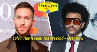 Premiera Hit Vikend 05 09 2020 - Calvin Harris Feat The Weeknd – Over Now