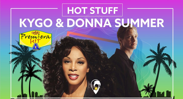 Premiera Hit Vikend 26 09 2020 - Kygo Fea Donna Summer – Hot Stuff
