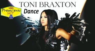 Premiera Hit Vtornik 01 09 2020 - Toni Braxton – Dance