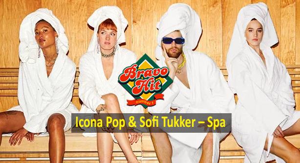 Icona Pop & Sifi Tukker – Spa (Браво Хит)