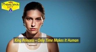 Premiera Hit Petok 23 10 2020 - King Princess – Only Time Makes It Human