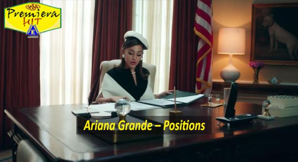Premiera Hit Ponedelnik 26 10 2020 - Ariana Grande – Positions
