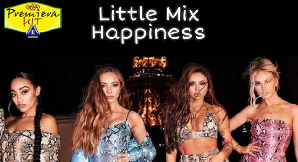 Premiera Hit Sreda 21 10 2020 - Little Mix – Happiness
