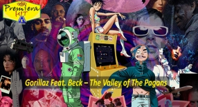 Premiera Hit Sreda 28 10 2020 - Gorillaz Feat Beck – The Valley of The Pagans