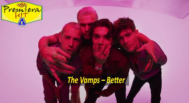 The Vamps – Better (Премиера Хит)