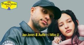 Premiera Hit Vikend 17 10 2020 - Jax Jones & AuRa – I Miss U