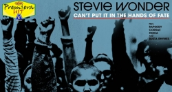Premiera Hit Vtornik 21 10 2020 - Stevie Wonder Feat Rapsody, Cordae, Chika & Busta Rhymes – Can' Put It In The Hands of Fate