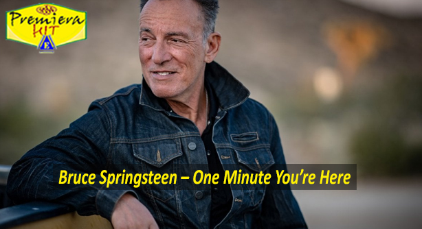 Bruce Springsteen – One Minute You're Here (Премиера Хит)