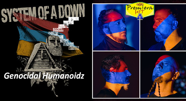 System Of A Down – Genocidal Humanoidz