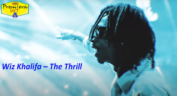 Premiera Hit Vikend 21 11 2020 - Wiz Khalifa – The Thrill