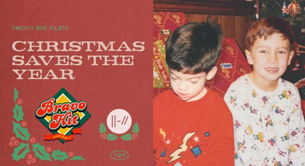 Twenty One Pilots – Christmas Saves The Year (Браво Хит)