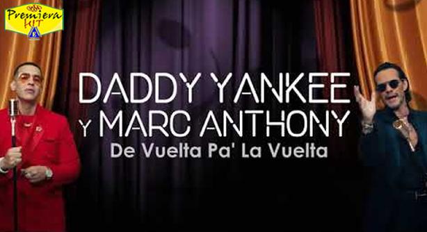 Premiera Hit Cetvrtok 17 12 2020 - Daddy Yankee Marc Anthony – De Vuelta Pa La Vuelta