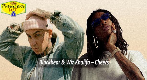 Premiera Hit Cetvrtok 31 12 2020 - Blackbear and Wiz Khalifa – Cheers