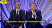 Premiera Hit Petok 04 12 2020 -Gary Barlow Feat James Corden – The Kind Of Friend I Need