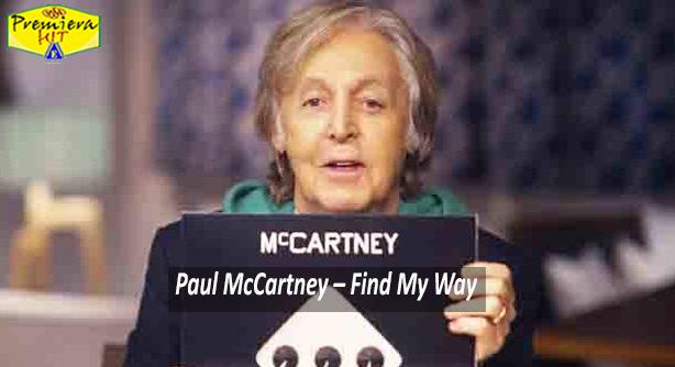 Premiera Hit Sreda 22 12 2020 - Paul McCartney – Find My Way