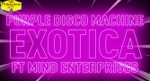 Premiera Hit Vikend 05 12 2020 - Purple Disco Machine Feat Mind Enterprises – Exotica