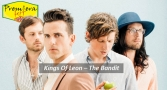 Premiera Hit Cetvrtok - 14 01 2021 - Kings Of Leon – The Bandit
