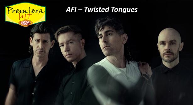 AFI – Twisted Tongues (Премиера Хит)