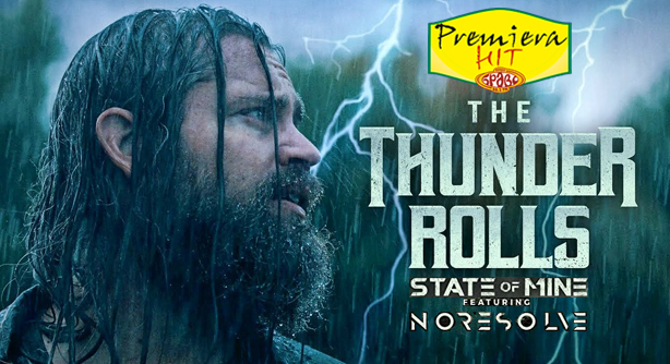 State of Mine and No Resolve – The Thunder Rolls (Премиера Хит)