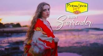 Premiera Hit Petok - 29 01 2021 - Birdy – Surrender