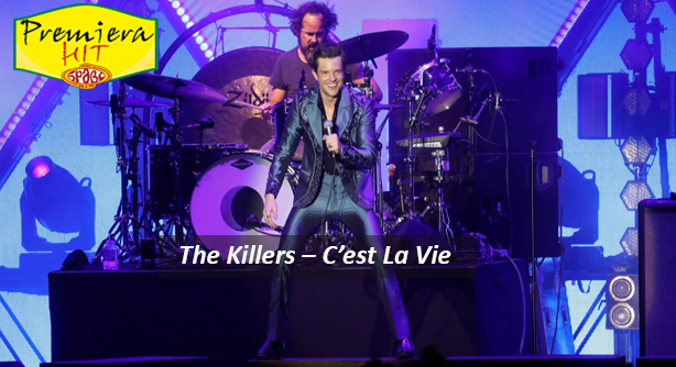 The Killers – C'est La Vie (Премиера Хит)