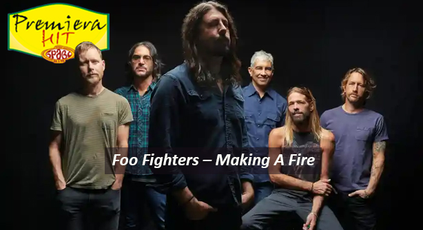 Foo Fighters – Making A Fire (Премиера Хит)