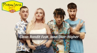 Premiera Hit Petok - 05 02 2021 - Clean Bandit Feat Iann Dior- Higher