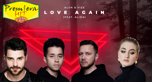 Alok & VIZE Feat. Alida – Love Again (Премиера Хит)