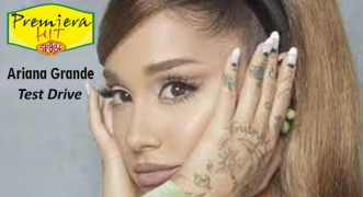 Premiera Hit Ponedelnik - 22 02 2021 - Ariana Grande – Test Drive