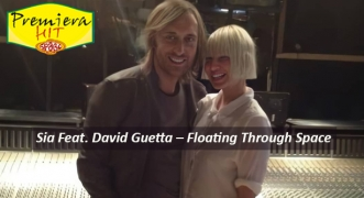Premiera Hit Sreda - 10 02 2021 - Sia Feat David Guetta – Floating Through Space