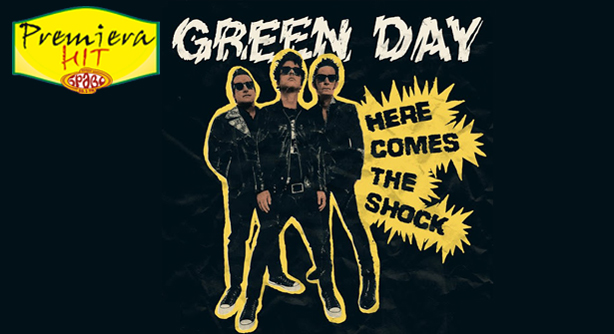 Green Day – Here Comes The Shock (Премиера Хит)
