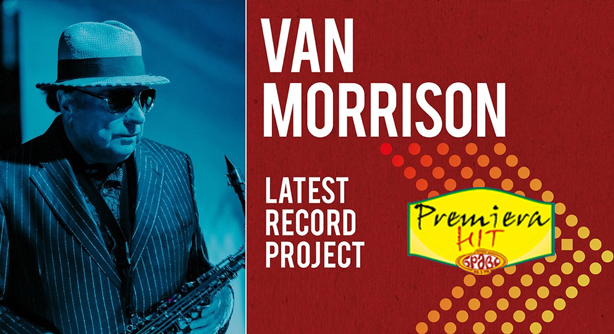 Premiera Hit Cetvrtok- 11 03 2021 - Van Morrison – Latest Record Project
