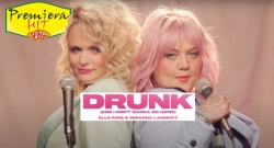 Premiera Hit Petok- 05 03 2021 - Elle King Feat Miranda Lambert – Drunk (And I Don't Wanna Go Home)