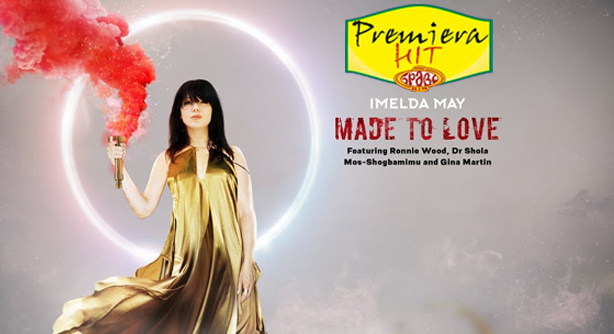 Premiera Hit Petok- 12 03 2021 - Imelda May – Made To Love