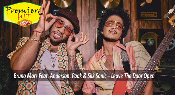 Premiera Hit Sreda- 10 03 2021 - Bruno Mars Feat Anderson Paak Silk Sonic – Leave The Door Open